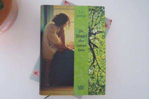 Der Himmel über Appleton House S.E Durrant Königskinder Carlsen Verlag Tintentick Rezension