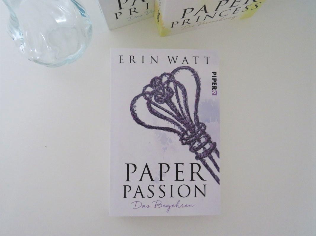 Paper Passion Erin Watt Piper Verlag Rezension Blog Tintentick Foto