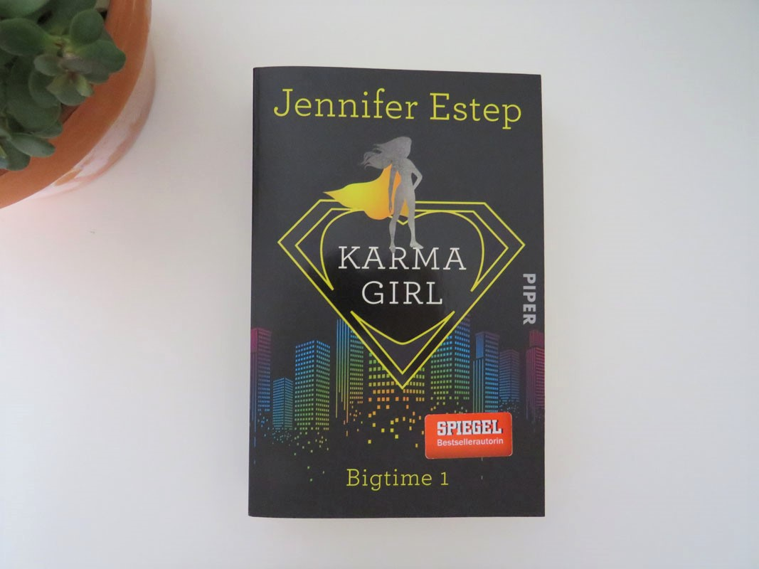 Jennifer Estep Karma Girl Bigtime 1 Piper Verlag Rezension Tintentick Blog