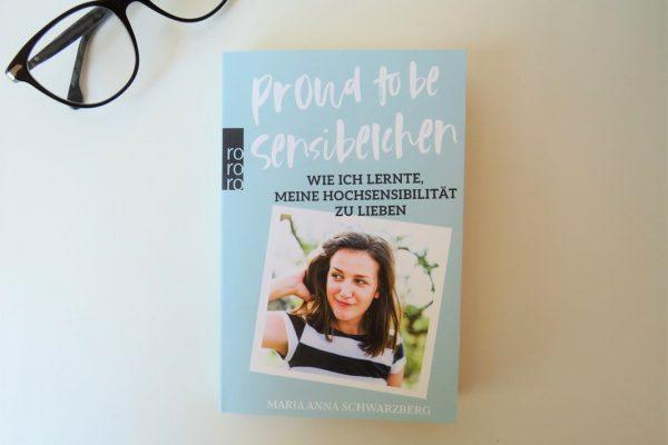 Proud to be Sensibelchen Maria Anna Schwarzberg Rowohlt Verlag Tintentick Beitragsbild Cover